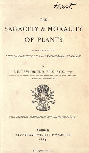 The sagacity & morality of plants by