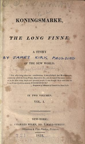 Koningsmarke, the long Finne by Paulding, James Kirke