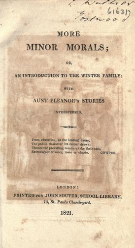 More minor morals, or, An introduction to the Winter family by