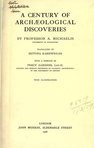 A century of archaeological discoveries by Adolf Theodor Friedrich Michaelis