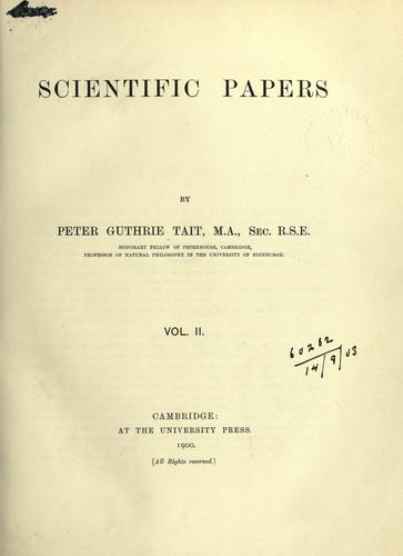 Scientific papers. by Peter Guthrie Tait