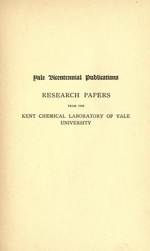 Research papers from the Kent chemical laboratory of Yale university by Gooch, Frank Austin