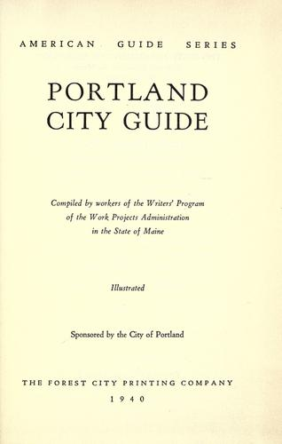 Portland city guide by Writers' Program (U.S.). Maine.
