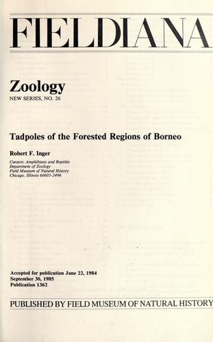 Tadpoles of the forested regions of Borneo by Robert F. Inger