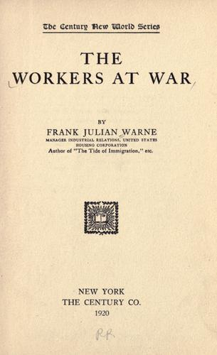 The workers at war