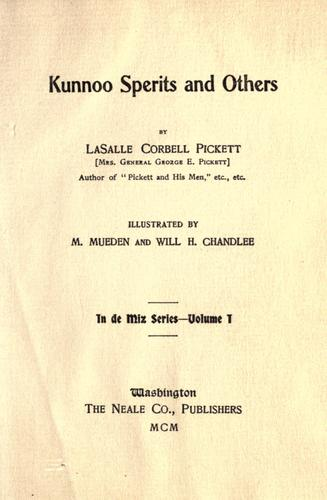 Kunnoo sperits and others by La Salle Corbell Pickett