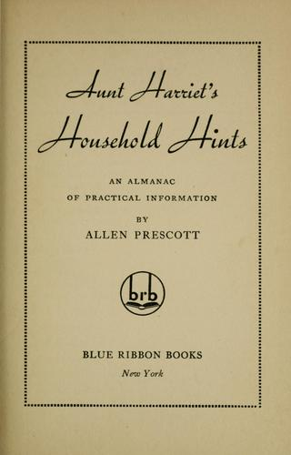 Aunt Harriet's household hints by Allen Prescott