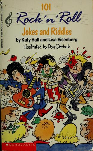 101 Rock and Roll Jokes and Riddles by Katy Hall