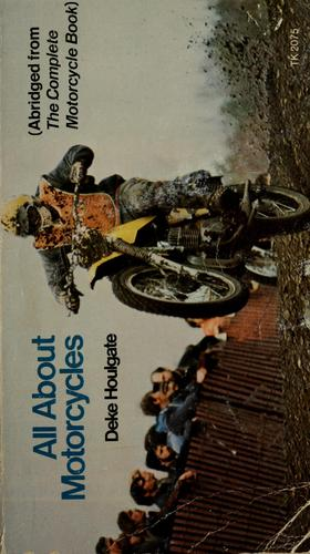 All about motorcycles by Deke Houlgate