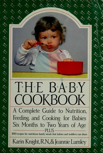 The baby cookbook by Karin Knight
