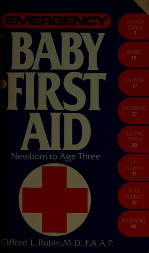Baby First Aid by Clifford L. Rubin
