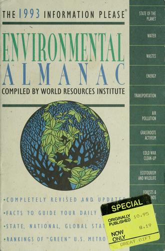 The 1993 information please environmental almanac by compiled by World Resources Institute.