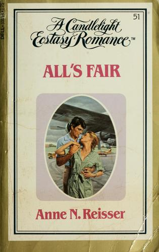 All's fair by Anne N. Reisser