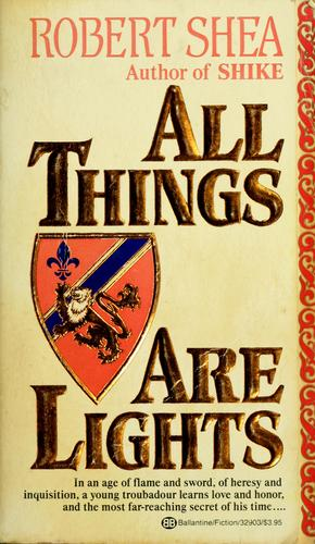 All things are lights by Robert Shea