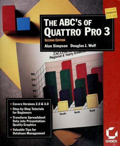 The ABC's of Quattro pro 3 by Simpson, Alan
