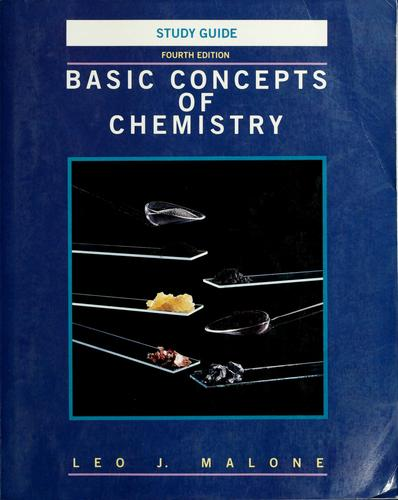 Basic concepts of chemistry by Leo J. Malone