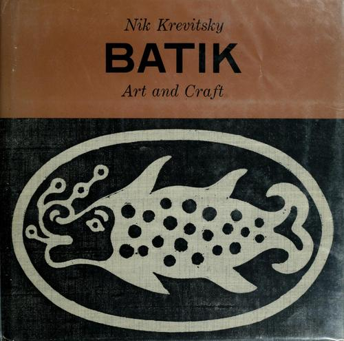 Batik art and craft. by Nik Krevitsky
