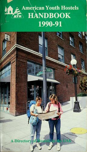 American youth hostels handbook 1990-91 by