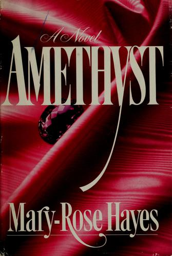 Amethyst by Mary-Rose Hayes