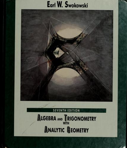 Algebra and trigonometry with analytic geometry by Earl William Swokowski