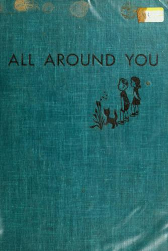 All around you by Jeanne Bendick