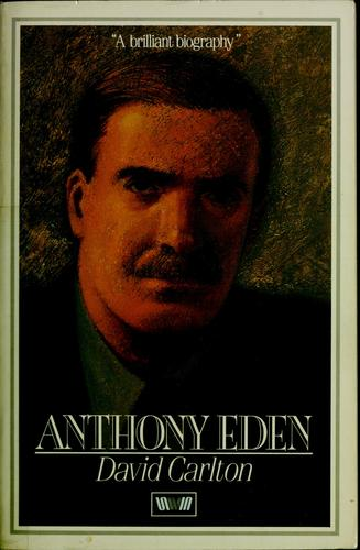 Anthony Eden by David Carlton