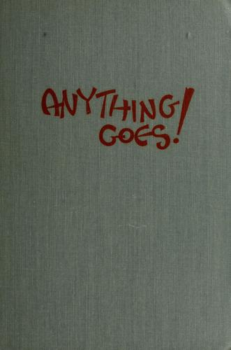 Anything goes by Robert E. Smith