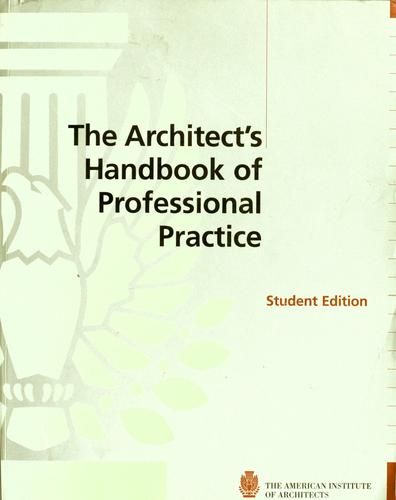 The architect's handbook of professional practice by