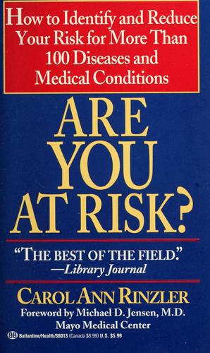 Are you at risk? by Carol Ann Rinzler