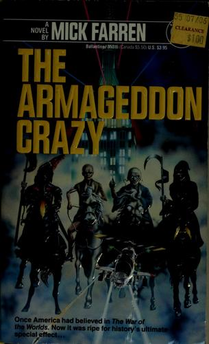 The Armageddon crazy by Mick Farren