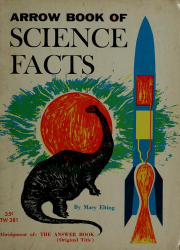 Arrow book of science facts by Mary Elting
