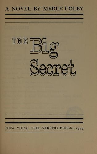 The big secret by Merle Estes Colby