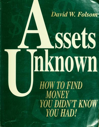 Assets unknown by David W. Folsom