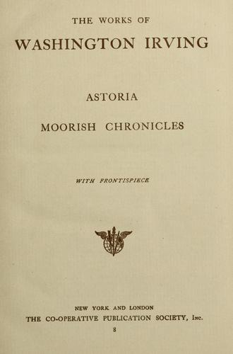 Astoria. by Washington Irving