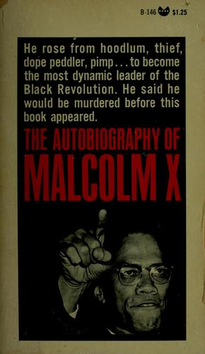 The Autobiography of Malcolm X by Malcolm X, Alex Haley