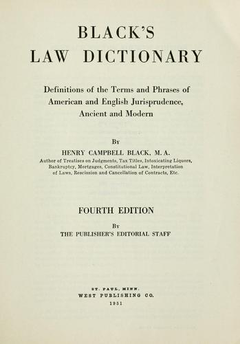 Black's law dictionary by Henry Campbell Black