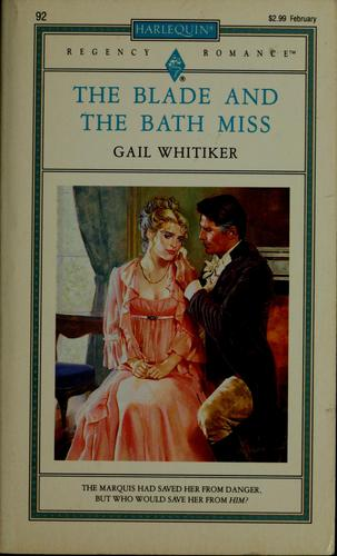 Blade And The Bath Miss by Gail Whitiker