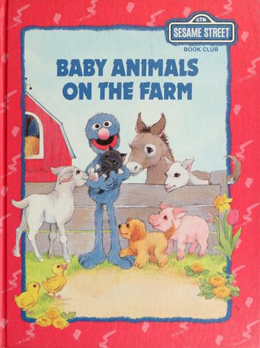 Baby animals on the farm by Liza Alexander