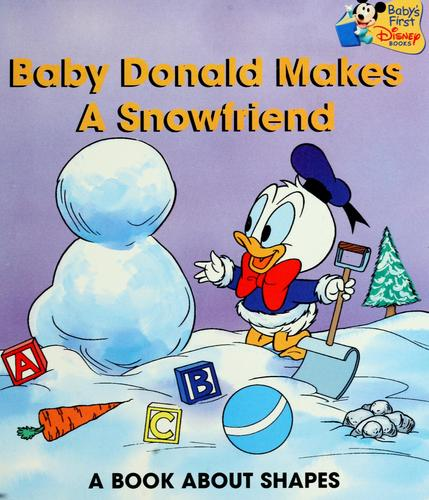 Baby Donald makes a snowfriend by Marilyn J. Sapienza