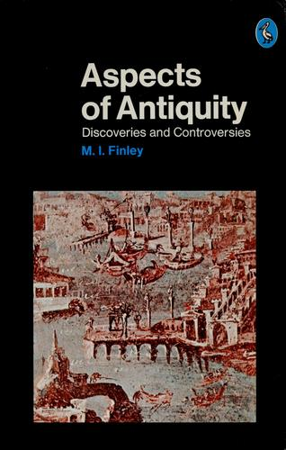 Aspects of Antiquity by M. I. Finley