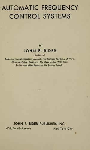 Automatic frequency control systems by John Francis Rider