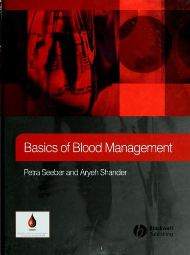 Basics of blood management by Petra Seeber
