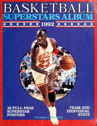 Basketball superstars album 1992 by Richard J. Brenner