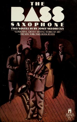The bass saxophone by Josef Škvorecký