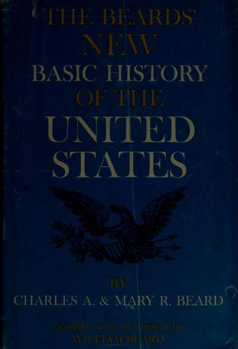 The Beards' new basic history of United States by Charles Austin Beard