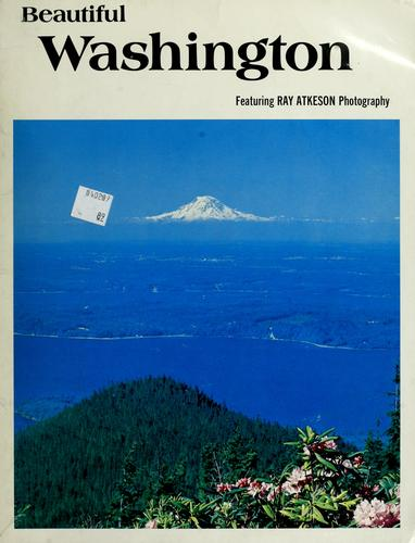 Beautiful Washington by Ray Atkeson