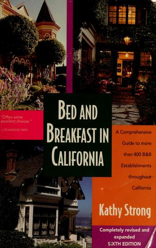 Bed and breakfast in California by Kathy Strong