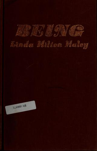 Being by Linda Hilton Haley