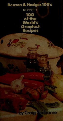 Benson & Hedges 100's presents 100 of the world's greatest recipes by James Beard