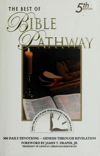The best of Bible pathway by John A. Hash